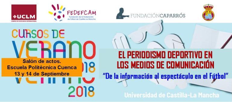 08 08 2018. Jornada de periodismo deportivo organizada por la Fundación de  la FFCM y la Universidad de Castilla La Mancha 4024faa2d88e8